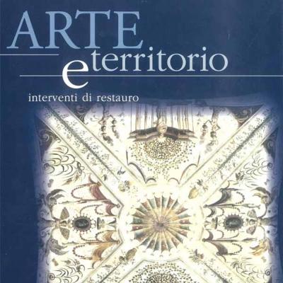 A. Ciccarelli, <i>Arte e territorio. Interventi di restauro 2</i>