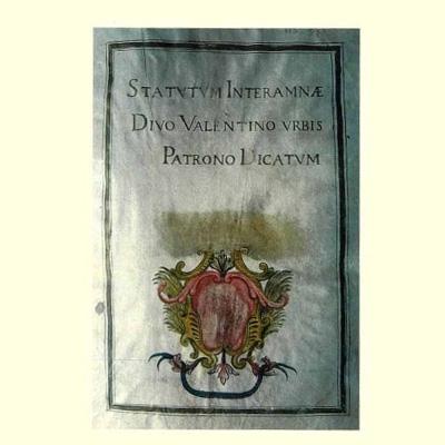 L. Pirro, P. Rossi, <i>Statutum Interamnae</i>. Divo Valentino Urbis Patrono Dicatum